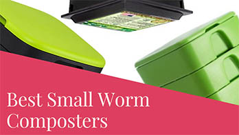 Best Small Worm Composters For Indoor Using